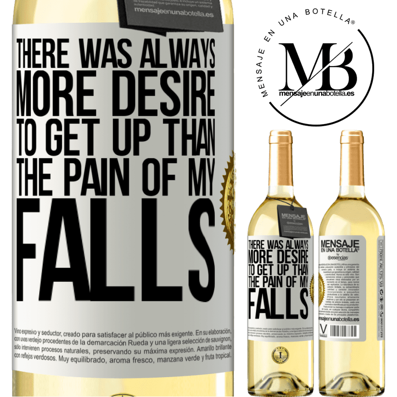24,95 € Free Shipping   White Wine WHITE Edition There was always more desire to get up than the pain of my falls White Label. Customizable label Young wine Harvest 2020 Verdejo
