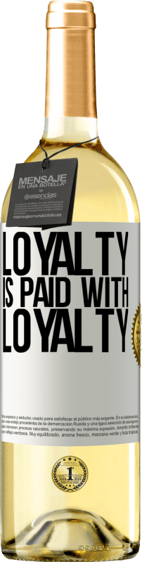 24,95 € Free Shipping | White Wine WHITE Edition Loyalty is paid with loyalty White Label. Customizable label Young wine Harvest 2020 Verdejo