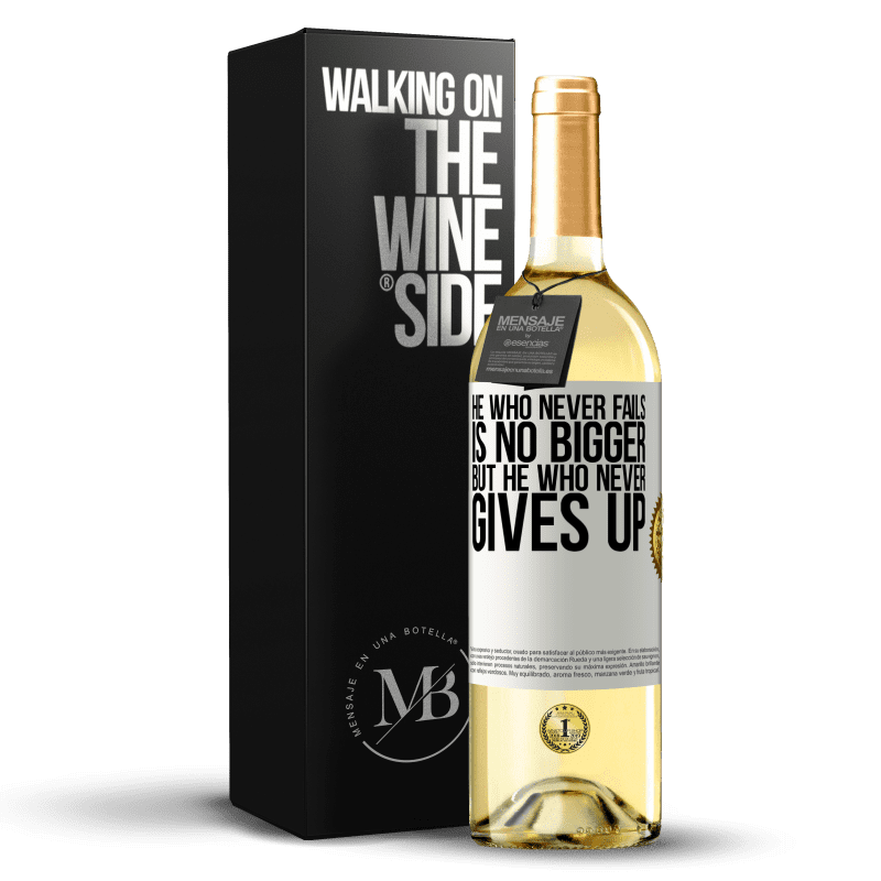 24,95 € Free Shipping | White Wine WHITE Edition He who never fails is no bigger but he who never gives up White Label. Customizable label Young wine Harvest 2020 Verdejo