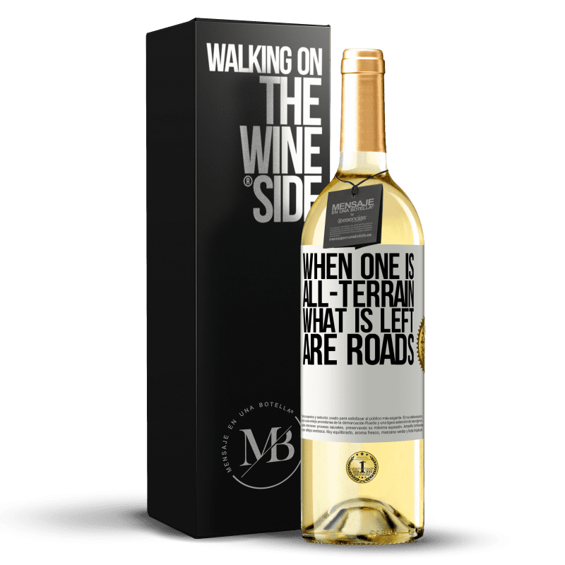 24,95 € Free Shipping | White Wine WHITE Edition When one is all-terrain, what is left are roads White Label. Customizable label Young wine Harvest 2020 Verdejo