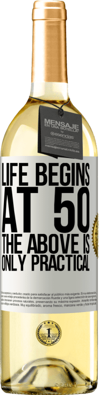 24,95 € Free Shipping   White Wine WHITE Edition Life begins at 50, the above is only practical White Label. Customizable label Young wine Harvest 2020 Verdejo