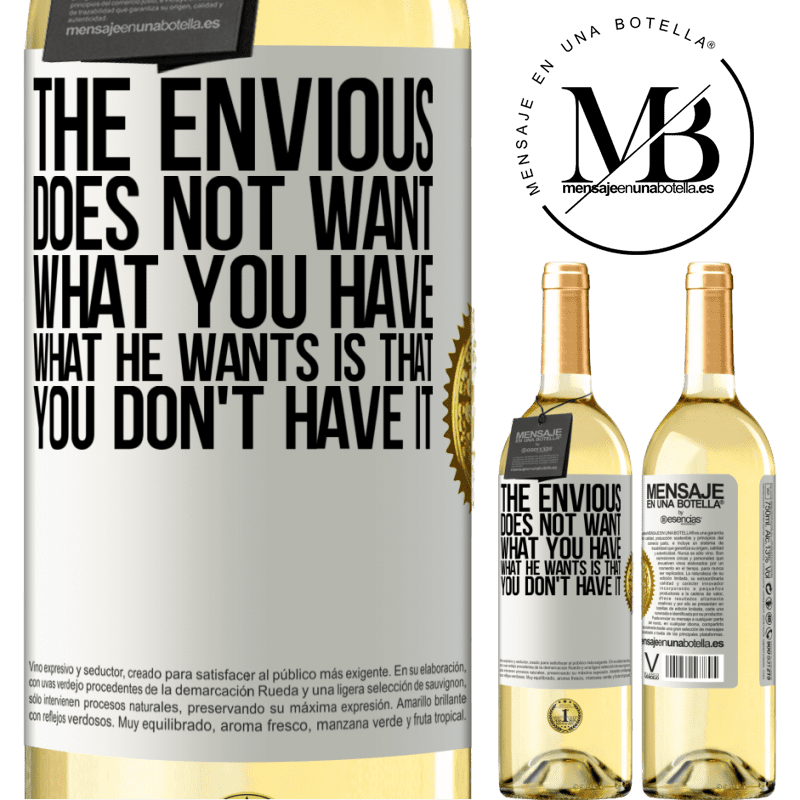 24,95 € Free Shipping   White Wine WHITE Edition The envious does not want what you have. What he wants is that you don't have it White Label. Customizable label Young wine Harvest 2020 Verdejo