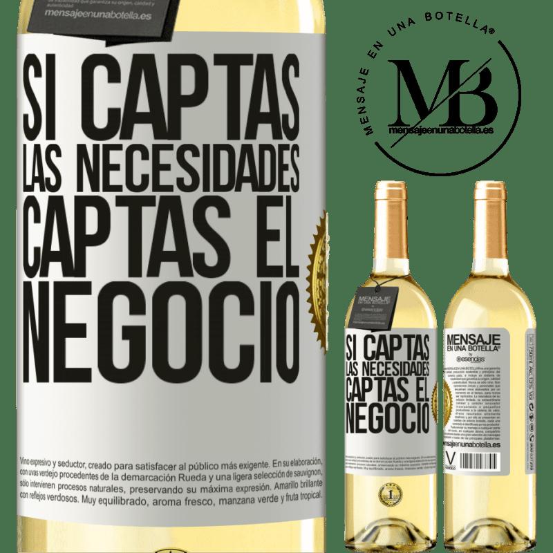 24,95 € Envío gratis | Vino Blanco Edición WHITE Si captas las necesidades, captas el negocio Etiqueta Blanca. Etiqueta personalizable Vino joven Cosecha 2020 Verdejo