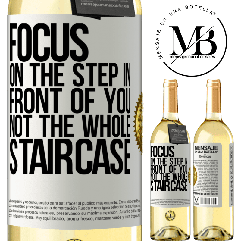 24,95 € Free Shipping | White Wine WHITE Edition Focus on the step in front of you, not the whole staircase White Label. Customizable label Young wine Harvest 2020 Verdejo