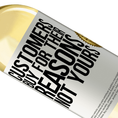 Unique & Personal Expressions. «Customers buy for their reasons, not yours» WHITE Edition