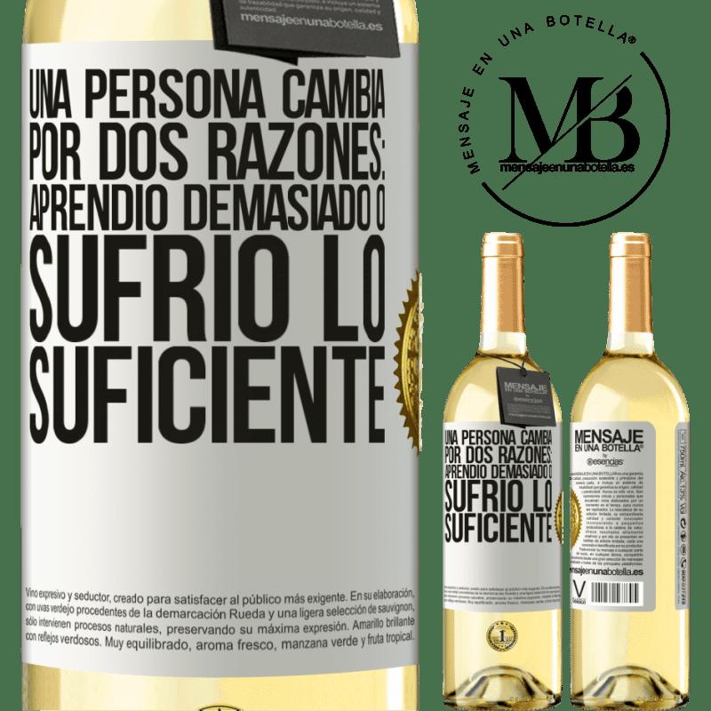 24,95 € Envoi gratuit   Vin blanc Édition WHITE Une personne change pour deux raisons: elle a trop appris ou assez souffert Étiquette Blanche. Étiquette personnalisable Vin jeune Récolte 2020 Verdejo