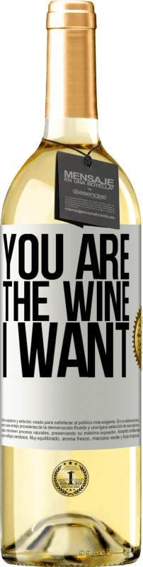 24,95 € Free Shipping | White Wine WHITE Edition You are the wine I want White Label. Customizable label Young wine Harvest 2020 Verdejo