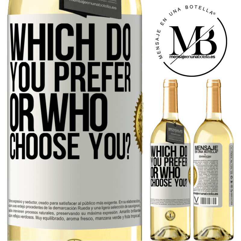 24,95 € Free Shipping | White Wine WHITE Edition which do you prefer, or who choose you? White Label. Customizable label Young wine Harvest 2020 Verdejo