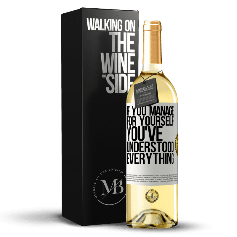 24,95 € Free Shipping | White Wine WHITE Edition If you manage for yourself, you've understood everything White Label. Customizable label Young wine Harvest 2020 Verdejo