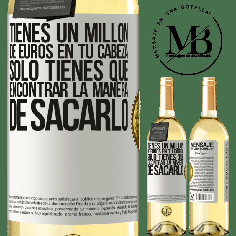 24,95 € Envoi gratuit   Vin blanc Édition WHITE Vous avez un million d'euros en tête. Il suffit de trouver un moyen de le sortir Étiquette Blanche. Étiquette personnalisable Vin jeune Récolte 2020 Verdejo