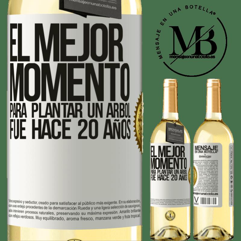 24,95 € Envío gratis | Vino Blanco Edición WHITE El mejor momento para plantar un árbol , fue hace 20 años Etiqueta Blanca. Etiqueta personalizable Vino joven Cosecha 2020 Verdejo