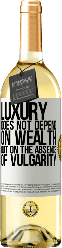 24,95 € Free Shipping | White Wine WHITE Edition Luxury does not depend on wealth, but on the absence of vulgarity White Label. Customizable label Young wine Harvest 2020 Verdejo