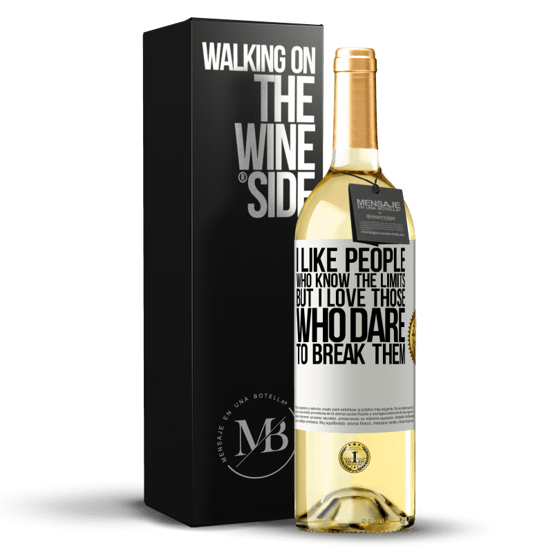 24,95 € Free Shipping | White Wine WHITE Edition I like people who know the limits, but I love those who dare to break them White Label. Customizable label Young wine Harvest 2020 Verdejo