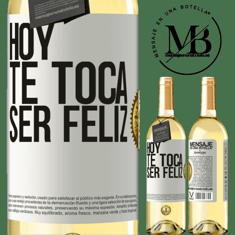 24,95 € Envío gratis | Vino Blanco Edición WHITE Hoy te toca ser feliz Etiqueta Blanca. Etiqueta personalizable Vino joven Cosecha 2020 Verdejo