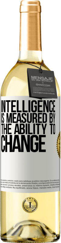 24,95 € Free Shipping   White Wine WHITE Edition Intelligence is measured by the ability to change White Label. Customizable label Young wine Harvest 2020 Verdejo