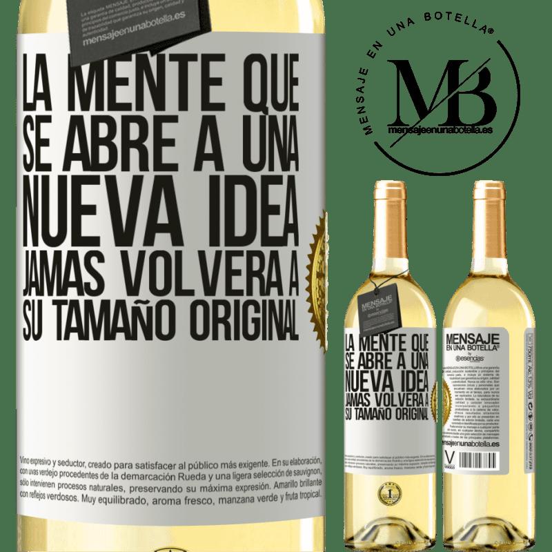24,95 € Envío gratis | Vino Blanco Edición WHITE La mente que se abre a una nueva idea jamás volverá a su tamaño original Etiqueta Blanca. Etiqueta personalizable Vino joven Cosecha 2020 Verdejo