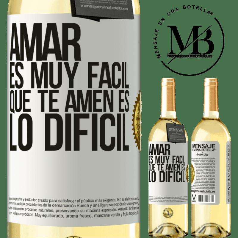 24,95 € Envío gratis | Vino Blanco Edición WHITE Amar es muy fácil, que te amen es lo difícil Etiqueta Blanca. Etiqueta personalizable Vino joven Cosecha 2020 Verdejo