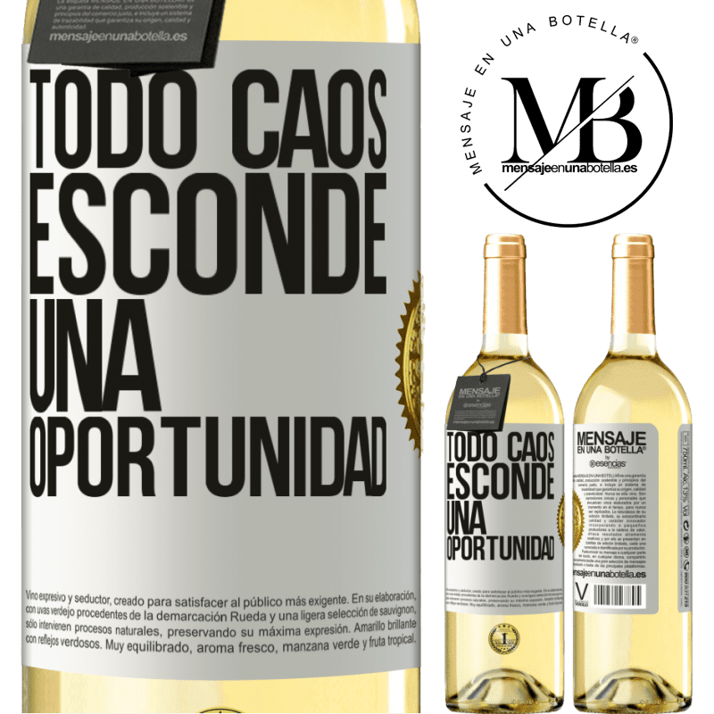 24,95 € Envío gratis | Vino Blanco Edición WHITE Todo caos esconde una oportunidad Etiqueta Blanca. Etiqueta personalizable Vino joven Cosecha 2020 Verdejo