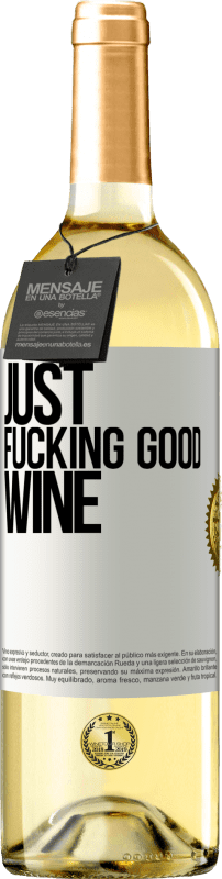 24,95 € Free Shipping | White Wine WHITE Edition Just fucking good wine White Label. Customizable label Young wine Harvest 2020 Verdejo