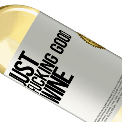Unique & Personal Expressions. «Just fucking good wine» WHITE Edition