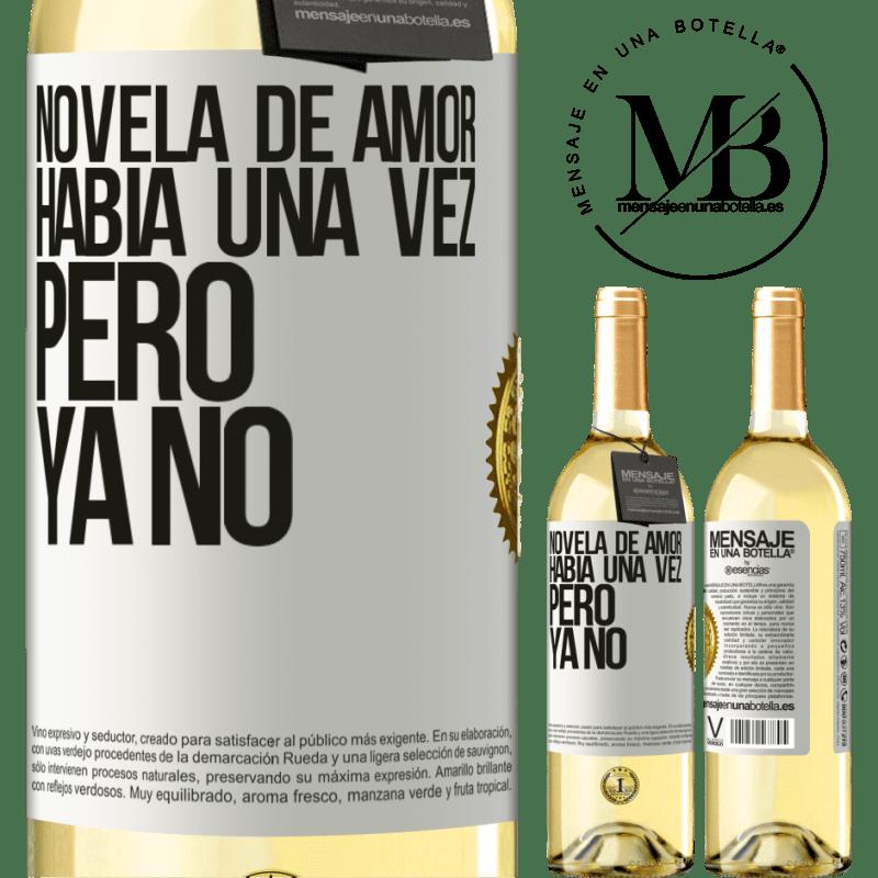 24,95 € Envío gratis | Vino Blanco Edición WHITE Novela de amor. Había una vez, pero ya no Etiqueta Blanca. Etiqueta personalizable Vino joven Cosecha 2020 Verdejo
