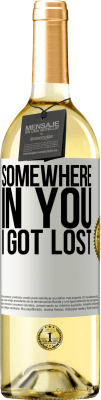 24,95 € Free Shipping | White Wine WHITE Edition Somewhere in you I got lost White Label. Customizable label Young wine Harvest 2020 Verdejo