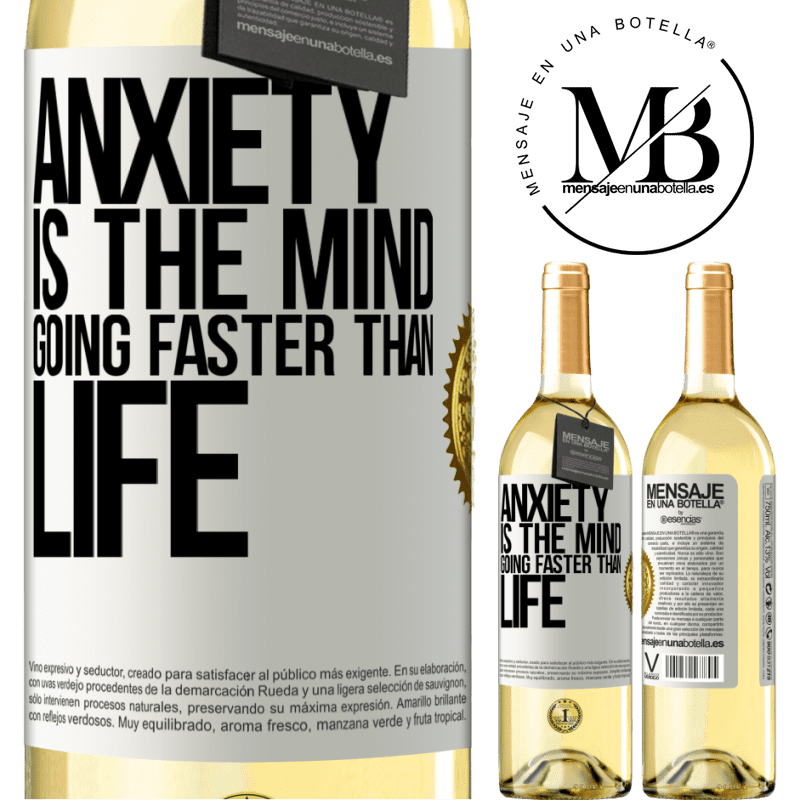 24,95 € Free Shipping   White Wine WHITE Edition Anxiety is the mind going faster than life White Label. Customizable label Young wine Harvest 2020 Verdejo