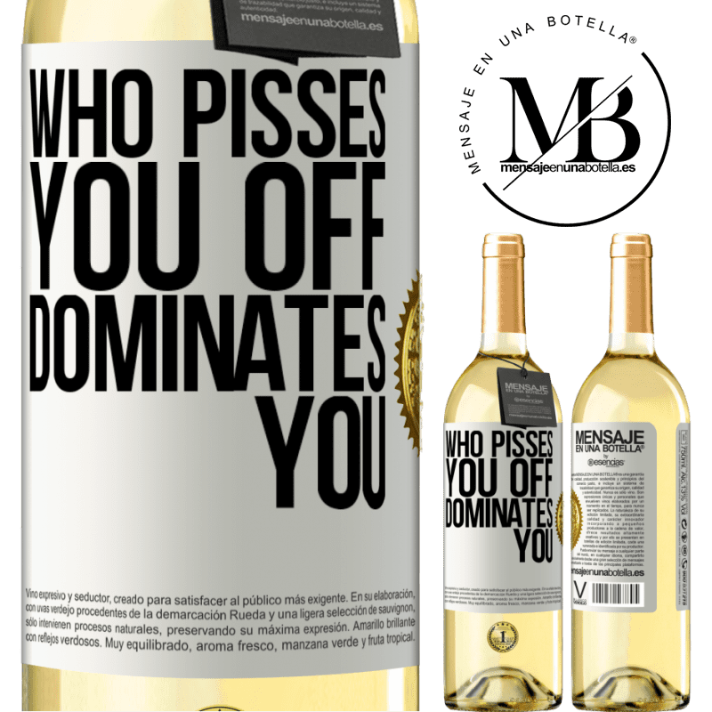 24,95 € Free Shipping | White Wine WHITE Edition Who pisses you off, dominates you White Label. Customizable label Young wine Harvest 2020 Verdejo