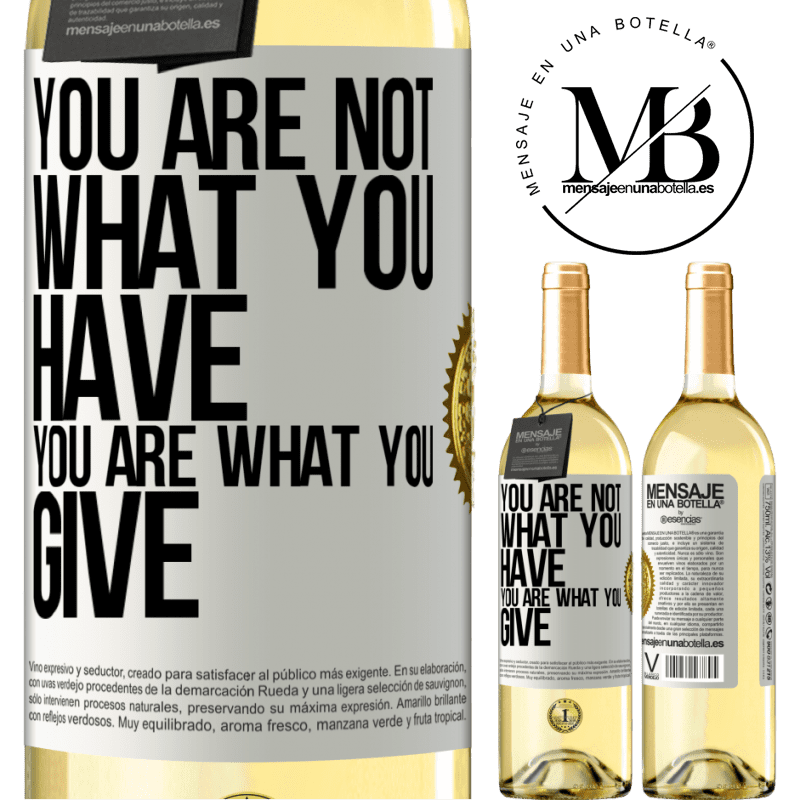 24,95 € Free Shipping | White Wine WHITE Edition You are not what you have. You are what you give White Label. Customizable label Young wine Harvest 2020 Verdejo