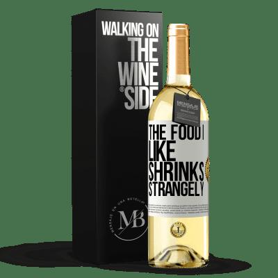 «The food I like shrinks strangely» WHITE Edition