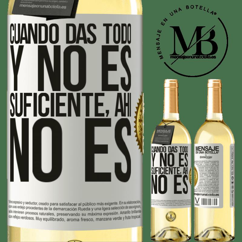 24,95 € Envoi gratuit   Vin blanc Édition WHITE Quand vous donnez tout et que ce n'est pas suffisant, là ce n'est pas Étiquette Blanche. Étiquette personnalisable Vin jeune Récolte 2020 Verdejo