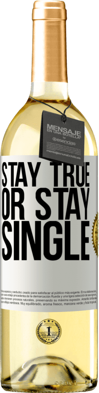 24,95 € Free Shipping   White Wine WHITE Edition Stay true, or stay single White Label. Customizable label Young wine Harvest 2020 Verdejo