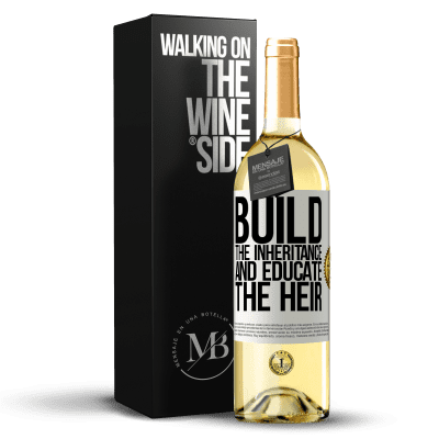 «Build the inheritance and educate the heir» WHITE Edition
