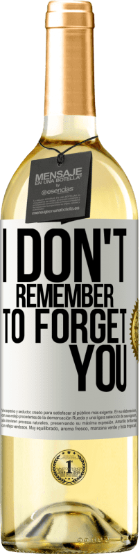 «I do not remember to forget you» WHITE Edition