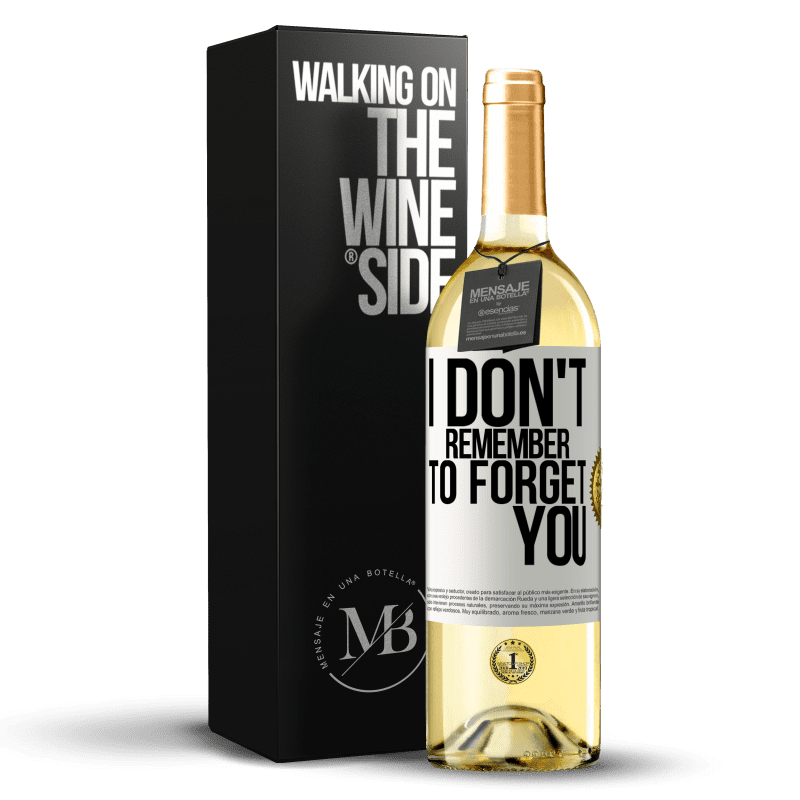 24,95 € Free Shipping | White Wine WHITE Edition I do not remember to forget you White Label. Customizable label Young wine Harvest 2020 Verdejo