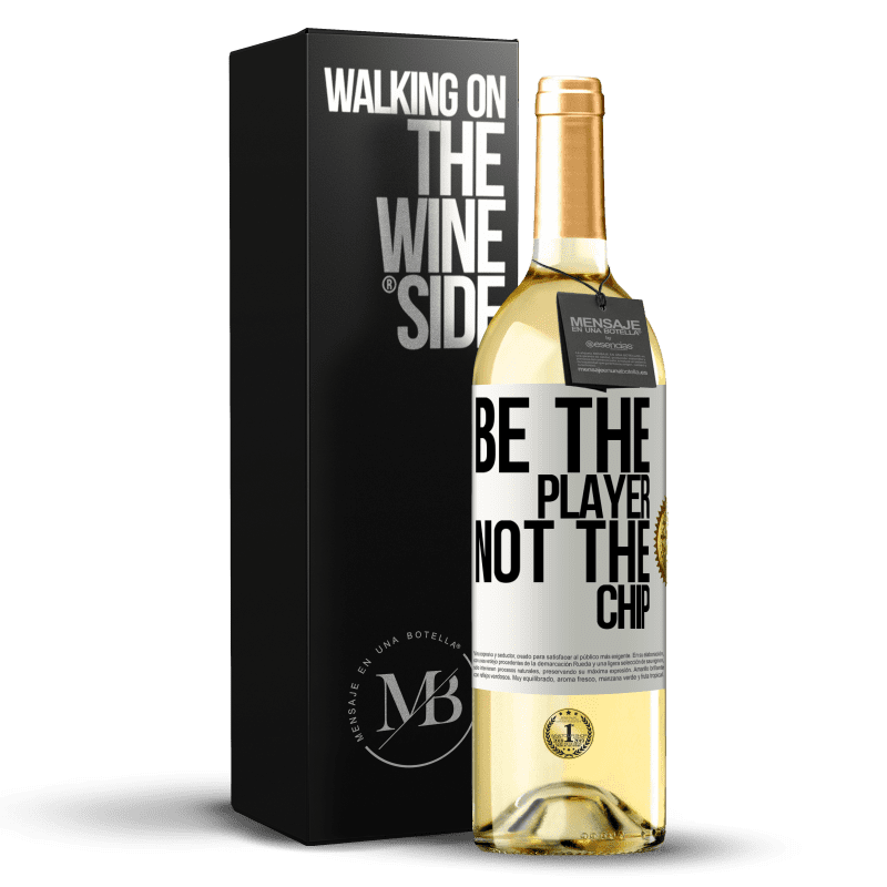 24,95 € Free Shipping | White Wine WHITE Edition Be the player, not the chip White Label. Customizable label Young wine Harvest 2020 Verdejo
