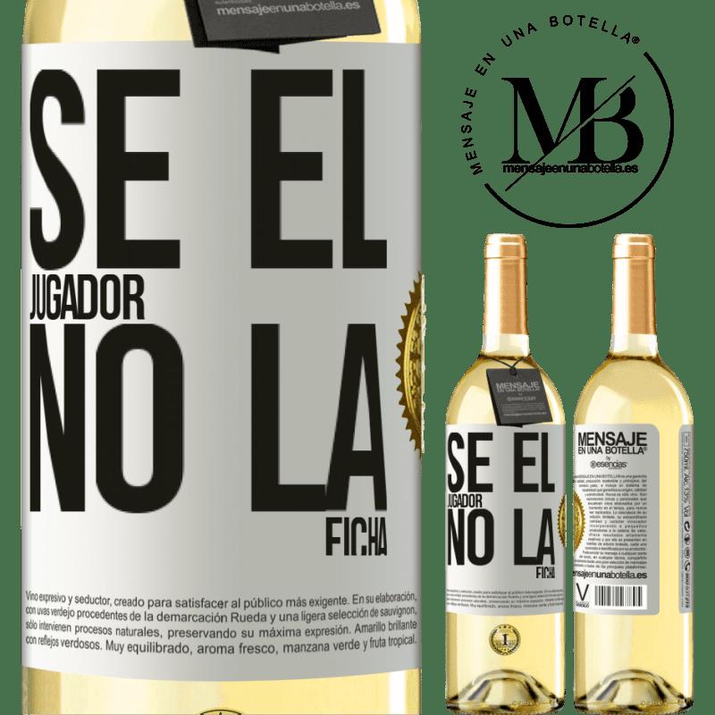 24,95 € Envío gratis   Vino Blanco Edición WHITE Se el jugador, no la ficha Etiqueta Blanca. Etiqueta personalizable Vino joven Cosecha 2020 Verdejo