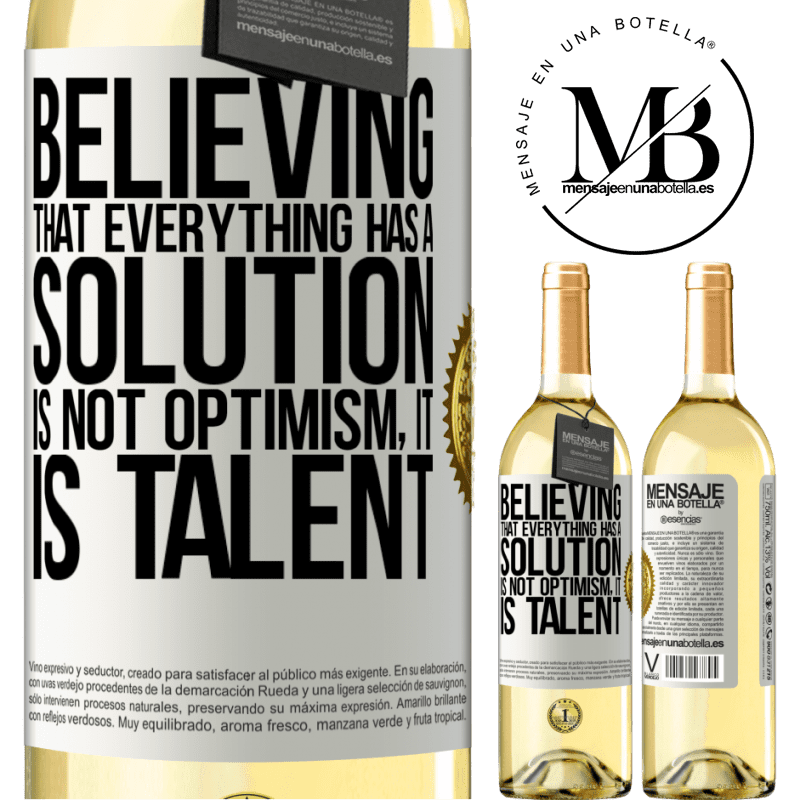 24,95 € Free Shipping | White Wine WHITE Edition Believing that everything has a solution is not optimism. Is slow White Label. Customizable label Young wine Harvest 2020 Verdejo