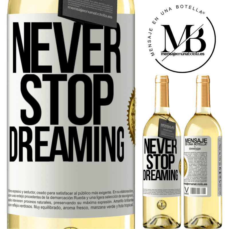 24,95 € Free Shipping | White Wine WHITE Edition Never stop dreaming White Label. Customizable label Young wine Harvest 2020 Verdejo