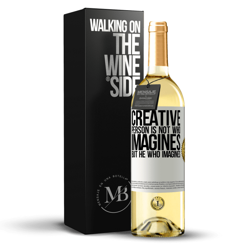 24,95 € Free Shipping   White Wine WHITE Edition Creative is not he who imagines, but he who imagines White Label. Customizable label Young wine Harvest 2020 Verdejo
