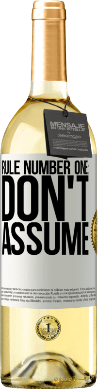 24,95 € Free Shipping   White Wine WHITE Edition Rule number one: don't assume White Label. Customizable label Young wine Harvest 2020 Verdejo