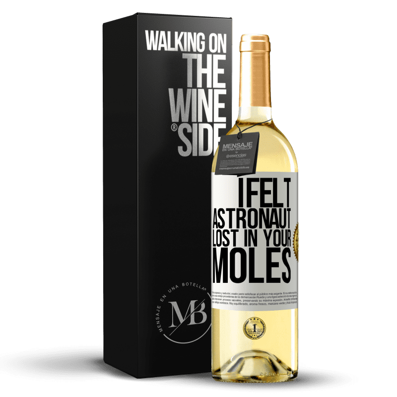 24,95 € Free Shipping | White Wine WHITE Edition I felt astronaut, lost in your moles White Label. Customizable label Young wine Harvest 2020 Verdejo