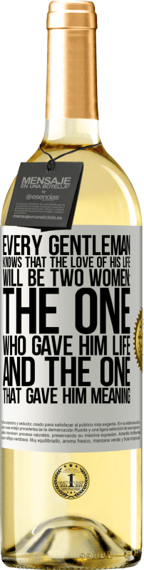 24,95 € Free Shipping | White Wine WHITE Edition Every gentleman knows that the love of his life will be two women: the one who gave him life and the one that gave him White Label. Customizable label Young wine Harvest 2020 Verdejo
