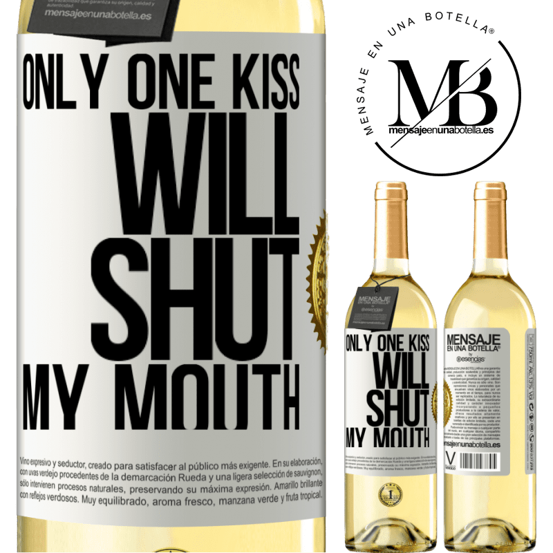 24,95 € Free Shipping | White Wine WHITE Edition Only one kiss will shut my mouth White Label. Customizable label Young wine Harvest 2020 Verdejo
