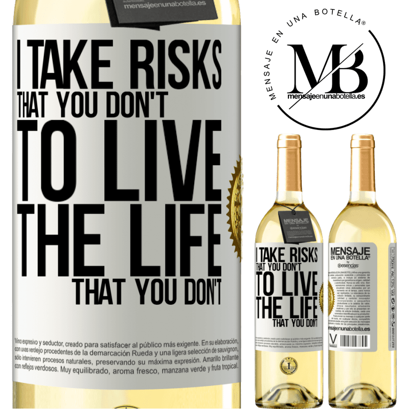 24,95 € Free Shipping   White Wine WHITE Edition I take risks that you don't, to live the life that you don't White Label. Customizable label Young wine Harvest 2020 Verdejo