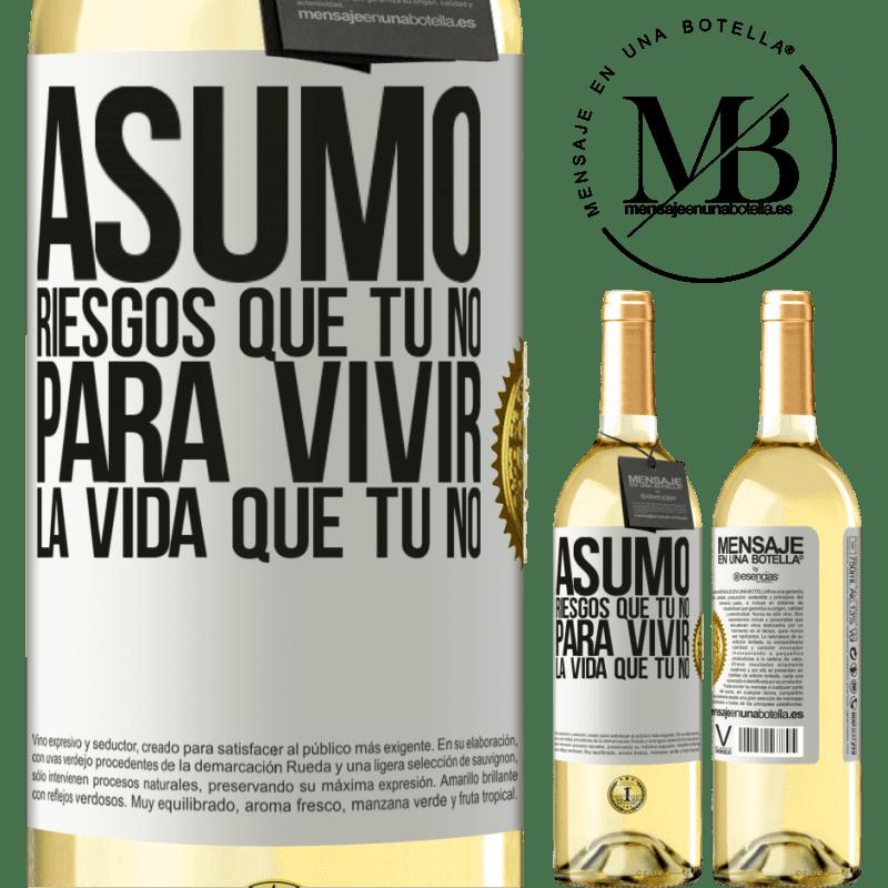 24,95 € Envoi gratuit   Vin blanc Édition WHITE Je prends des risques que tu ne fais pas, pour vivre la vie que tu ne fais pas Étiquette Blanche. Étiquette personnalisable Vin jeune Récolte 2020 Verdejo