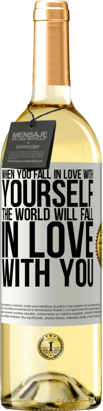 24,95 € Free Shipping   White Wine WHITE Edition When you fall in love with yourself, the world will fall in love with you White Label. Customizable label Young wine Harvest 2020 Verdejo