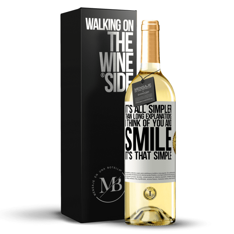24,95 € Free Shipping | White Wine WHITE Edition It's all simpler than long explanations. I think of you and smile. It's that simple White Label. Customizable label Young wine Harvest 2020 Verdejo
