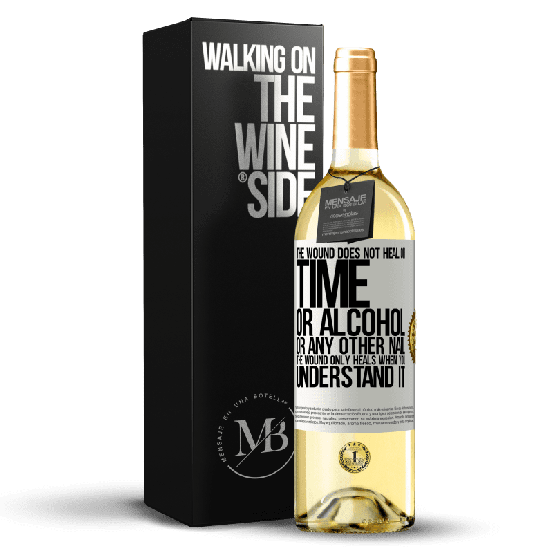 24,95 € Free Shipping   White Wine WHITE Edition The wound does not heal or time, or alcohol, or any other nail. The wound only heals when you understand it White Label. Customizable label Young wine Harvest 2020 Verdejo
