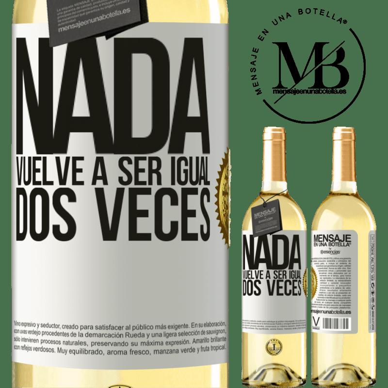 24,95 € Envío gratis   Vino Blanco Edición WHITE Nada vuelve a ser igual dos veces Etiqueta Blanca. Etiqueta personalizable Vino joven Cosecha 2020 Verdejo